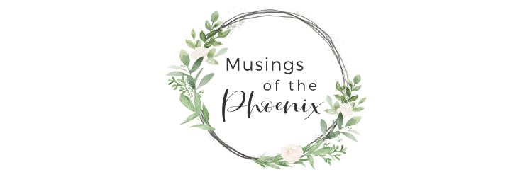 Musings of the Phoenix